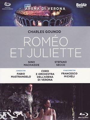 Romeo Et Juliette [2 DVDs] (Charles Gounod)