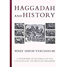 [(Haggadah and History)] [By (author) Yosef Hayim Yerushalmi] published on (December, 2005)