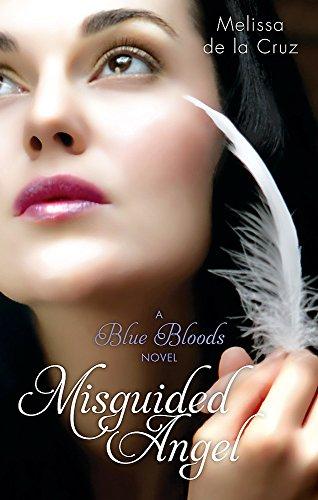 Misguided Angel: Number 5 in series (Blue Bloods) por Melissa de la Cruz