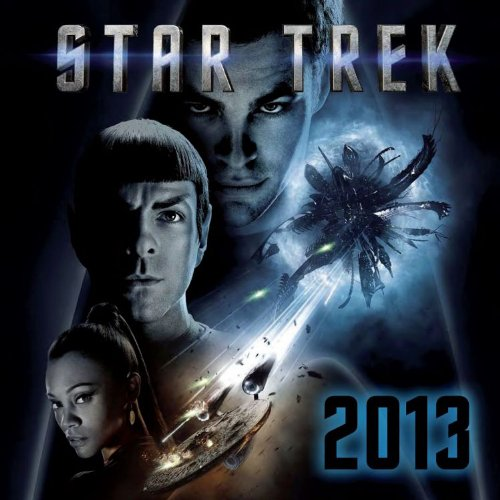 STAR TREK WANDKALENDER 2013 - MIT 12 POSTERMOTIVEN ZU ALLEN FILMEN (Star Trek Kalender 2013)