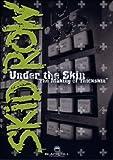 Skid Row - Under The Skin