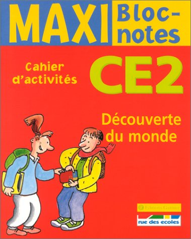 Maxi Bloc-notes : Découverte du monde, CE2 (Cahier d'activités)