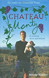 Chateau Monty: A Corking Wine Adventure