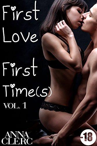 First Love, First Time(s): Sans s'échanger un seul mot... (Vol. 1): (Roman Érotique, Amour avec un Inconnu, Première Fois, Alpha Male, Suspense)