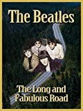 The Beatles: The Long and Fabulous Road [OV]