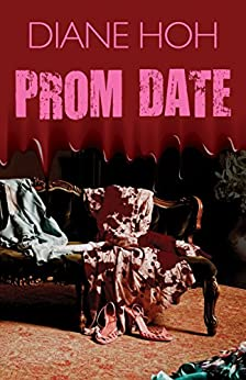 Prom Date by [Hoh, Diane]