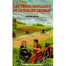 Les trois motards et le rallye truque cm                                                      022796