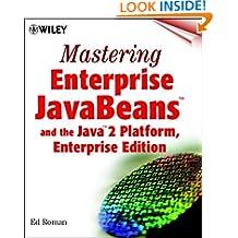 Mastering Enterprise JavaBeans and the Java 2 Platform, Enterprise Edition