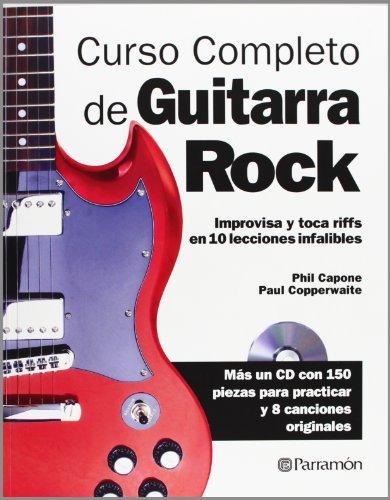 Curso Completo De Guitarra Rock (+ CD) (Música) por Phil Capone