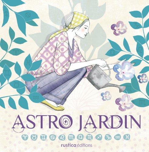 Astro jardin par Rosenn Le Page