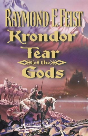 Krondor: Tear of the Gods (The Riftwar Legacy, Book 3)