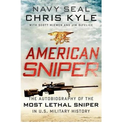 [ American Sniper the Autobiography of the Most Lethal Sniper in U.S. Military History ] [ AMERICAN SNIPER THE AUTOBIOGRAPHY OF THE MOST LETHAL SNIPER IN U.S. MILITARY HISTORY ] BY DeFelice, Jim ( AUTHOR ) Jan-03-2012 HardCover