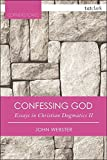 Confessing God: Essays in Christian Dogmatics II (Cornerstones)