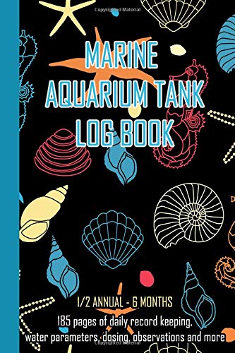 Triton Shell (Marine Aquarium Tank Log Book: Black Shells Daily record keeping for a half year 6 months, water parameters, dosing, observations and more for the ... and care of a marine saltwater aquarium tank)