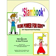 Icon Power for Kids: Slam Book: Self-Empowerment Psychology for Children (English Edition)