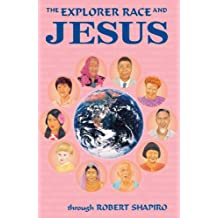 The Explorer Race and Jesus Book 9