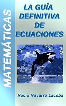 La guía definitiva de ecuaciones (Fichas de matemáticas) de [Lacoba, Rocío Navarro]