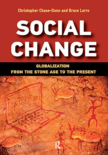 Social Change: Globalization from the Stone Age to the Present (English Edition)
