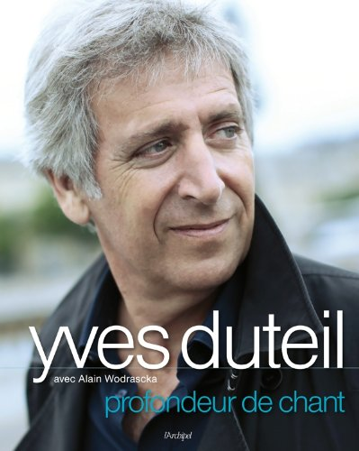 Profondeur de chant par Yves Duteil, Alain Wodrascka