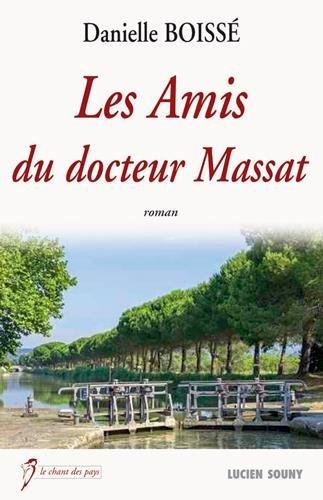 AMIS DU DOCTEUR MASSAT par BOISSE DANIELLE