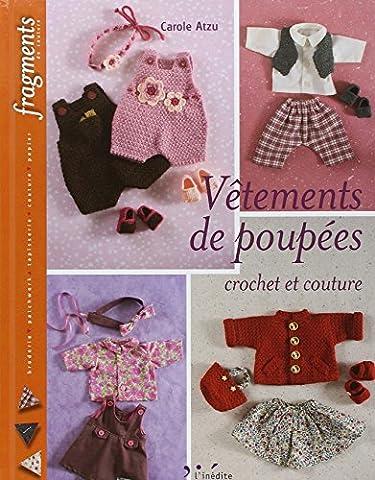 Vêtements de poupées : Crochet et couture