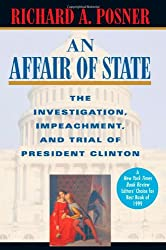 An Affair of State - The Investigation, Impeachment & Trial of President Clinton