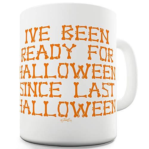 TWISTED ENVY Keramiktasse mit Aufschrift I've Been Ready for Halloween 11 OZ weiß (Freche Paare Kostüme)
