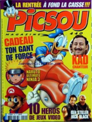 PICSOU MAGAZINE [No 440] du 01/09/2008 - KAD CHANTEUR - NARUTO ULTIMATE NINJA 3 - 10 HEROS DE JEUX VIDEO - BEN STILLER JACK BLACK par Collectif