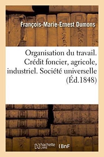 organisation-du-travail-credit-foncier-agricole-et-industriel-societe-universelle-ou-commanditaire-s