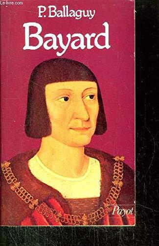 Bayard, 1476-1524