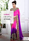 Saree Draping Style - Steps To Drape Sarees: Know About Different Styles of Wearing Saree - Saree Draping Tutorial by Sareez.com
