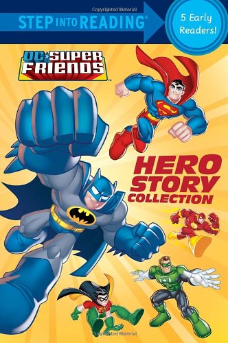 Hero Story Collection (DC Super Friends) (DC Super Friends: Step into Reading, Step 1 and 2)