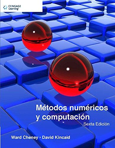 Métodos Numéricos Y Computación - 6ª Edición