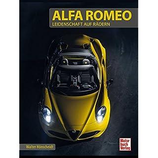 Alfa Romeo: Leidenschaft auf Rädern