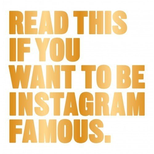 read-this-if-you-want-to-be-instagram-famous