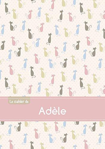 Le cahier d'Adèle - Blanc, 96p, A5 - Chats