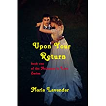 Upon Your Return (Heiresses In Love Book 1) (English Edition)