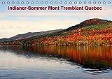 Indianer-Sommer Mont Tremblant Quebec (Tischkalender 2019 DIN A5 quer): Die schönste Jahreszeit in Kanada, in der sich die Ahornwälder in feuerrote ... (Monatskalender, 14 Seiten ) (CALVENDO Natur)