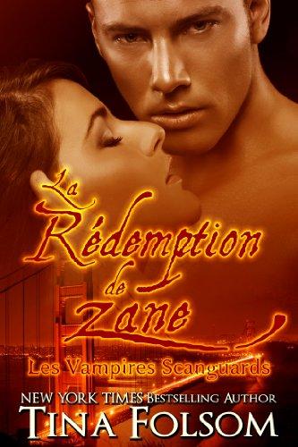La Rédemption de Zane (Les Vampires Scanguards t. 5) par Tina Folsom