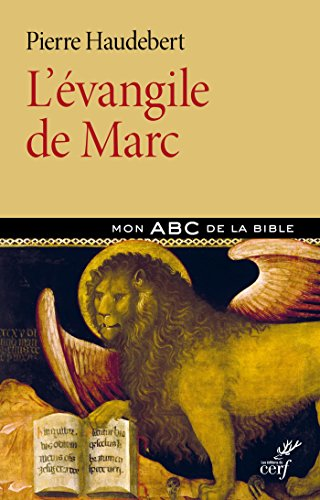 L'évangile de Marc (Mon ABC de la Bible)