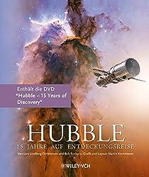 Hubble: 15 Jahre auf Entdeckungsreise (German Edition)