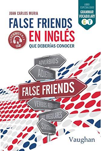 False Friends en inglés que deberías conocer. eBook: Muria, Juan ...