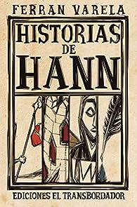 Historias de Hann par Ferran Varela