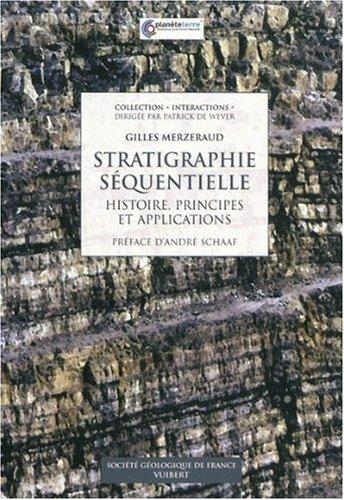 Stratigraphie séquentielle de Gilles Merzeraud (1 décembre 2009) Broché