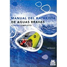 Manual de kayakista de aguas bravas - curso completo