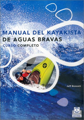 Manual kayakista aguas bravas - curso completo