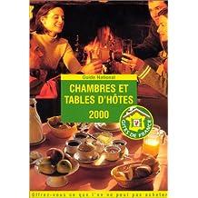 Chambres et tables d'hôtes, 2000