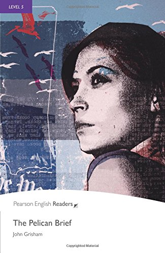 Level 5: The Pelican Brief (Pearson English Graded Readers)