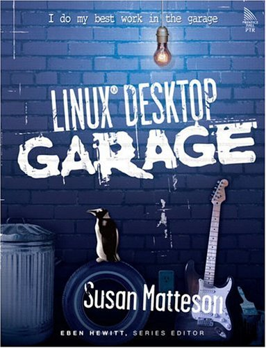 Linux(R) Desktop Garage