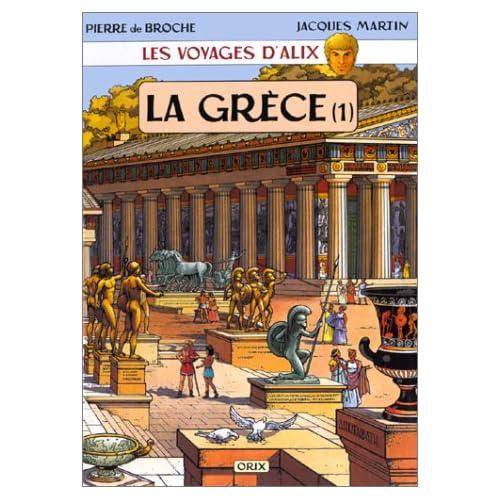 Les Voyages d'Alix : La Grèce, tome 1